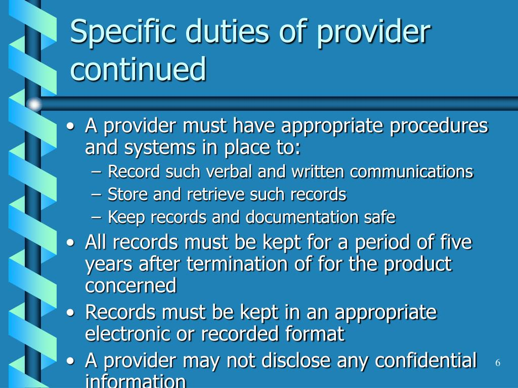 Specific duties of provider continued