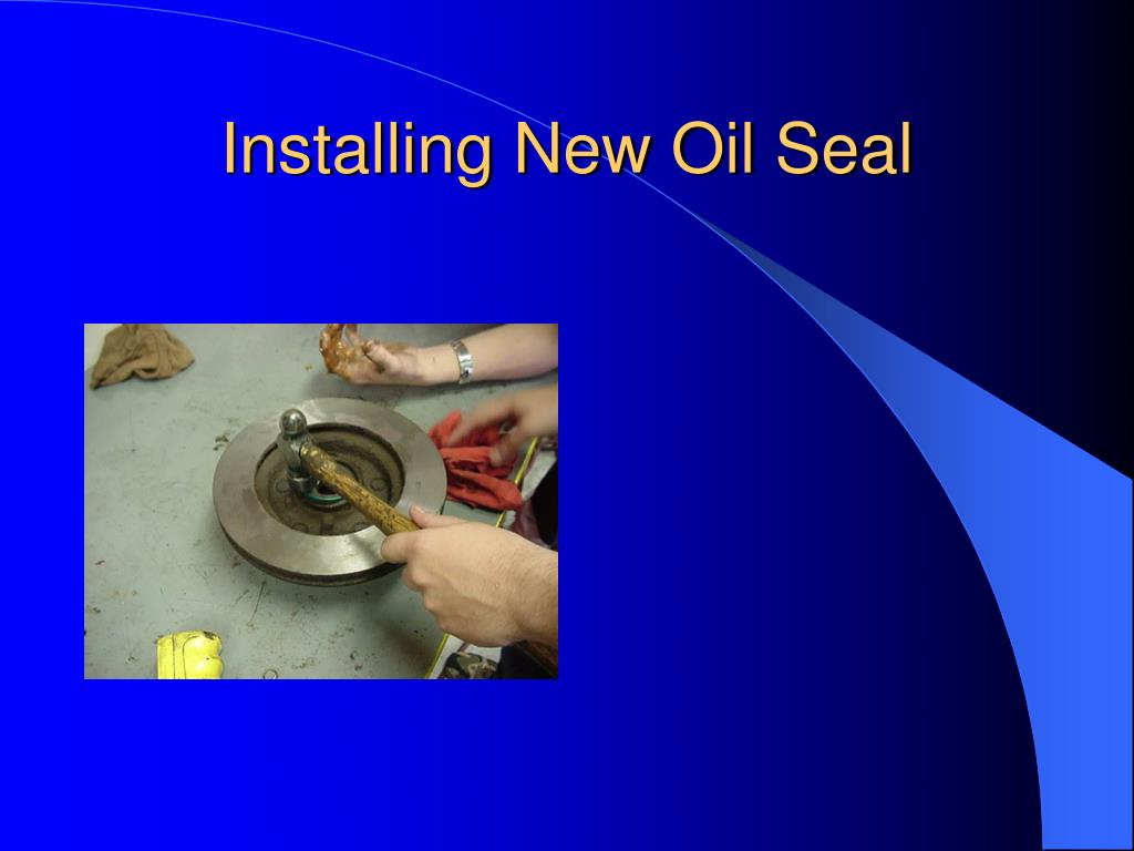 Installing New Oil Seal