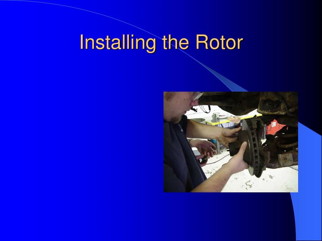 Installing the Rotor