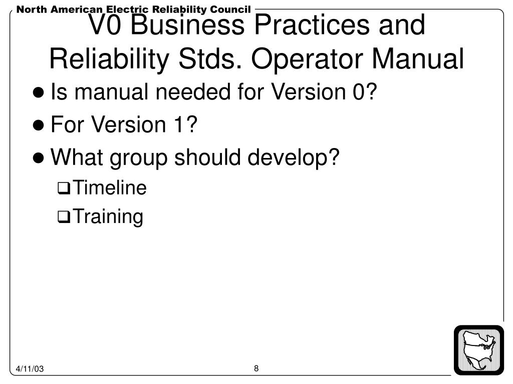 V0 Business Practices and Reliability Stds. Operator Manual