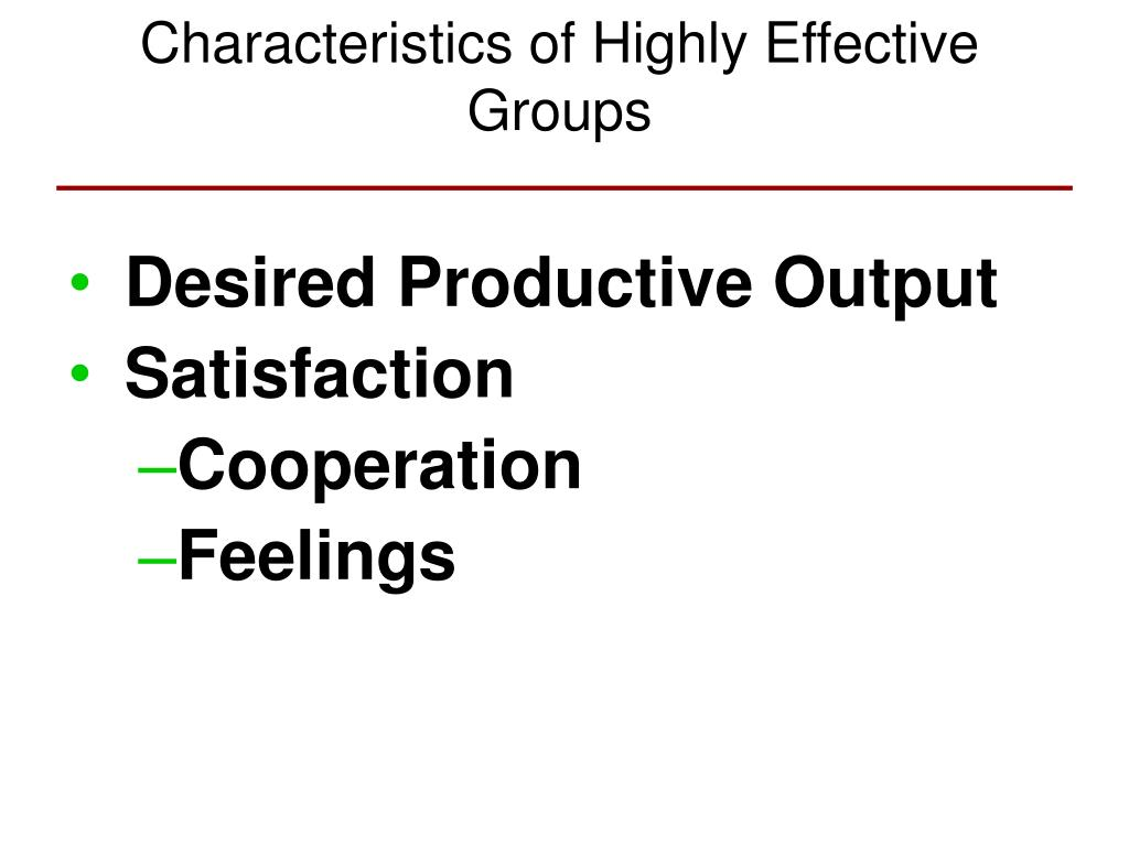 Characteristics of Highly Effective Groups