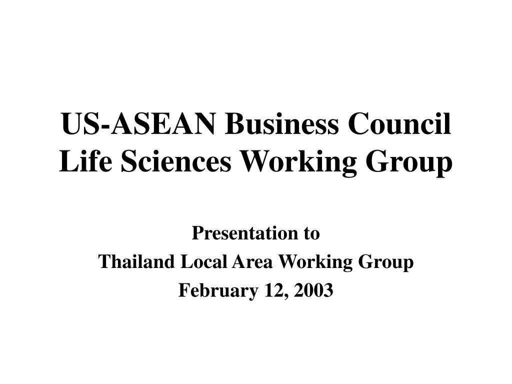 us asean business council life sciences working group l.