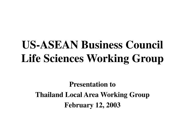 Us asean business council life sciences working group