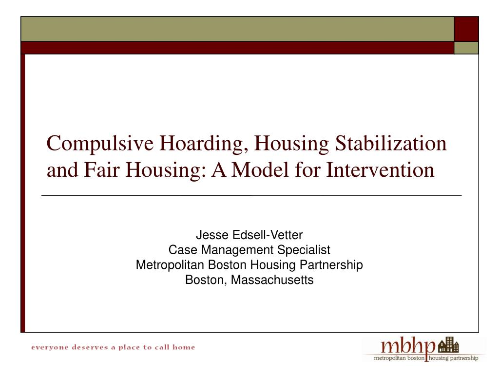 compulsive hoarding housing stabilization and fair housing a model for intervention l.