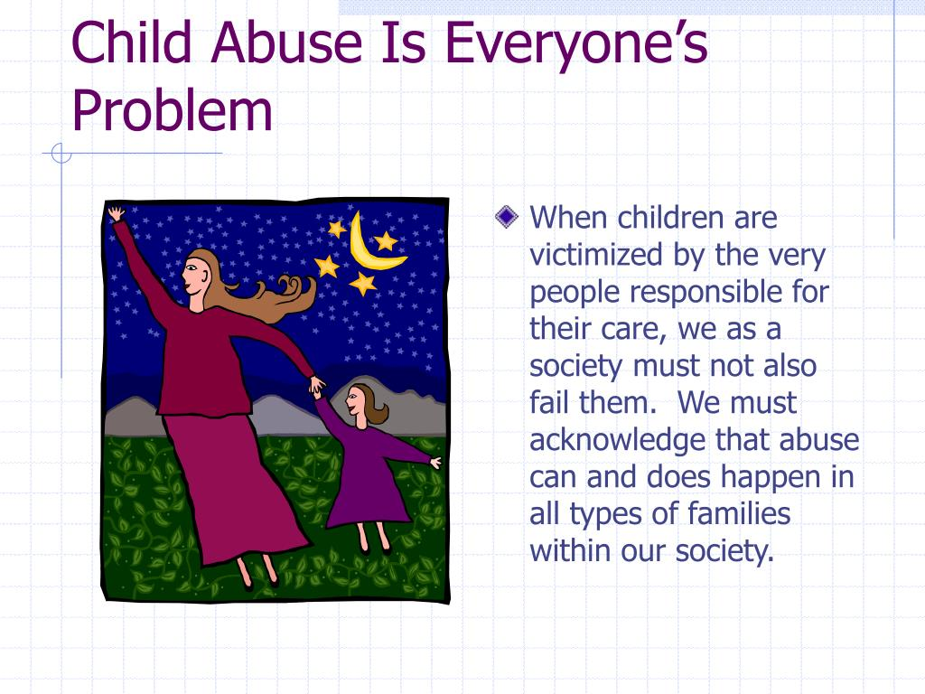 Child Abuse Is Everyone's Problem