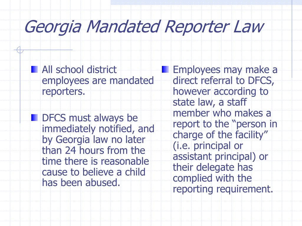 All school district employees are mandated reporters.