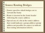 source routing bridges