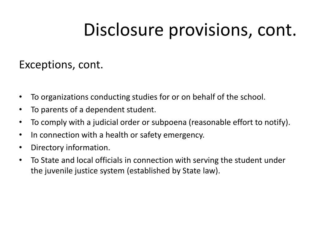 Disclosure provisions, cont.