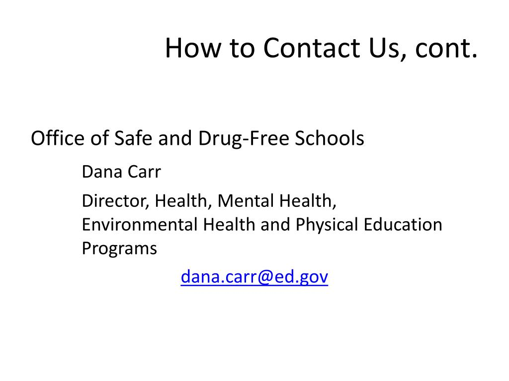 How to Contact Us, cont.