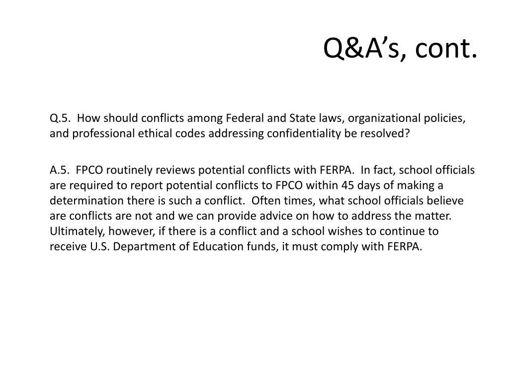 Q&A's, cont.