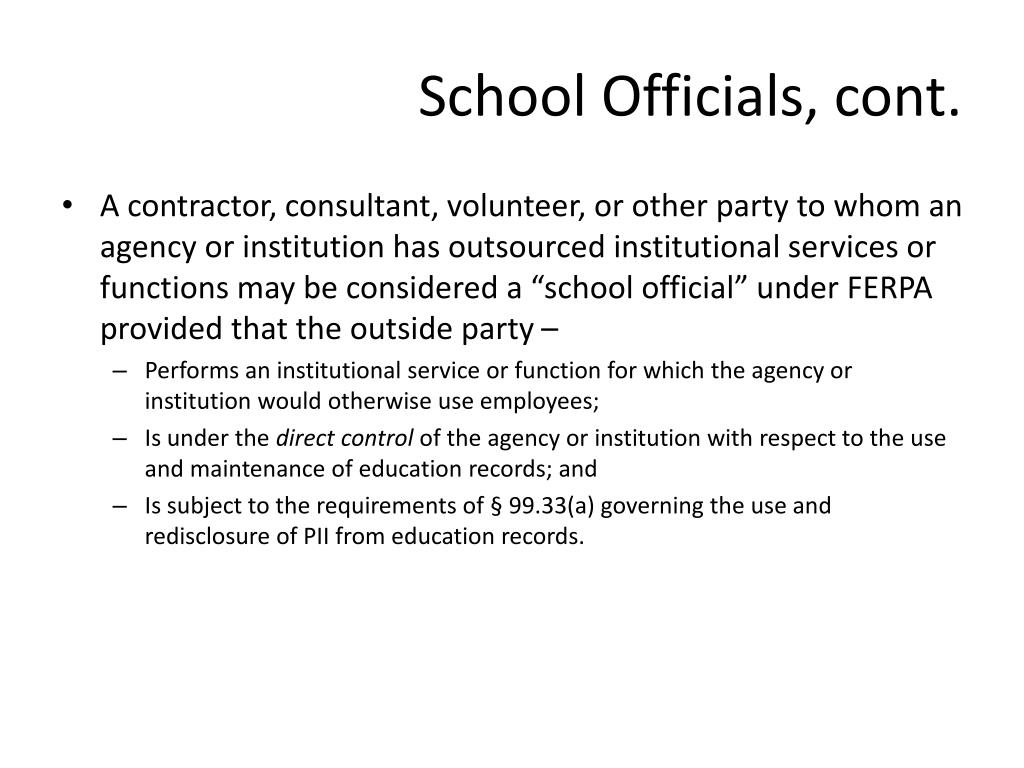 School Officials, cont.