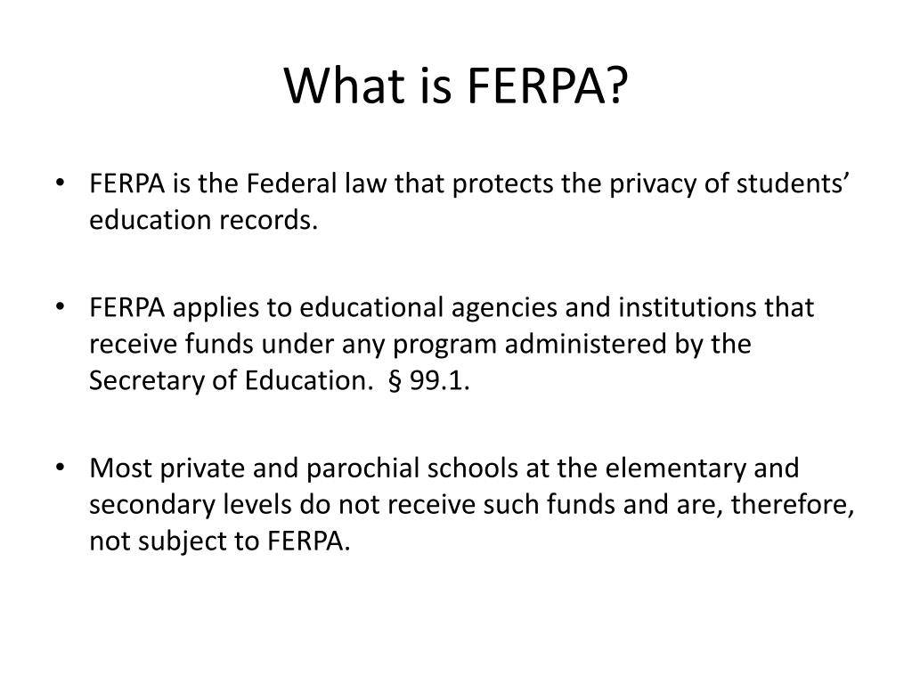 What is FERPA?