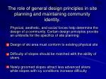 the role of general design principles in site planning and maintaining community identity