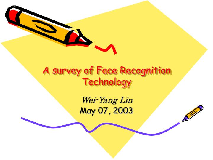 a survey of face recognition technology n.
