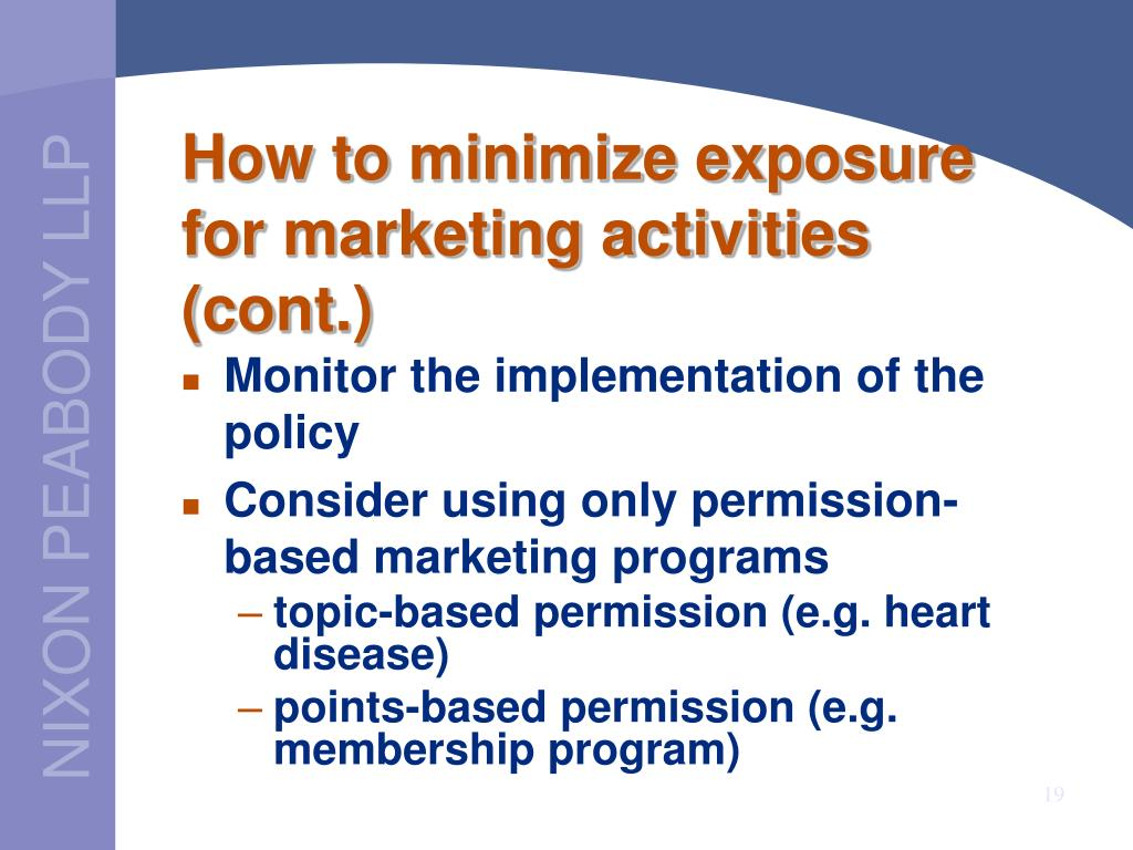 How to minimize exposure for marketing activities (cont.)