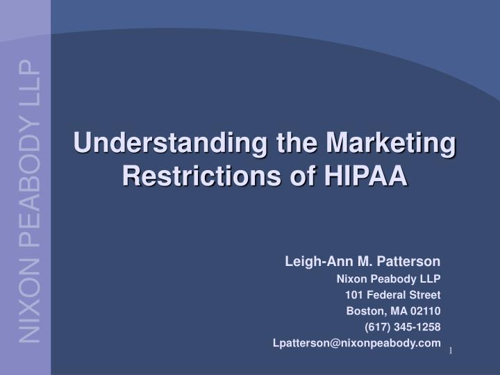 Understanding the marketing restrictions of hipaa
