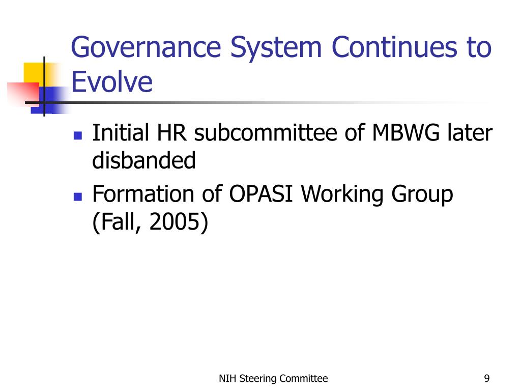 Governance System Continues to Evolve