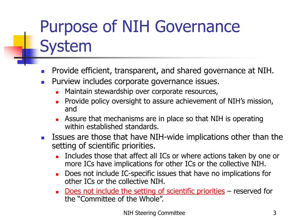 Purpose of NIH Governance System