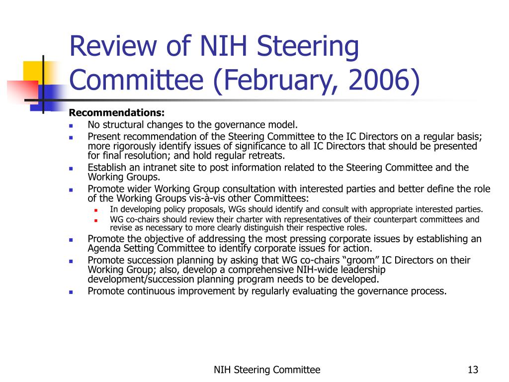 Review of NIH Steering Committee (February, 2006)