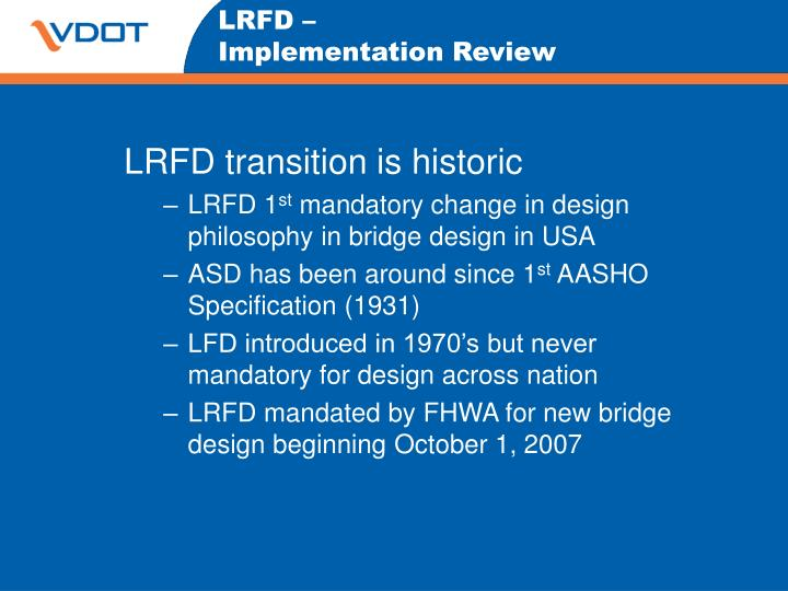 Lrfd implementation review