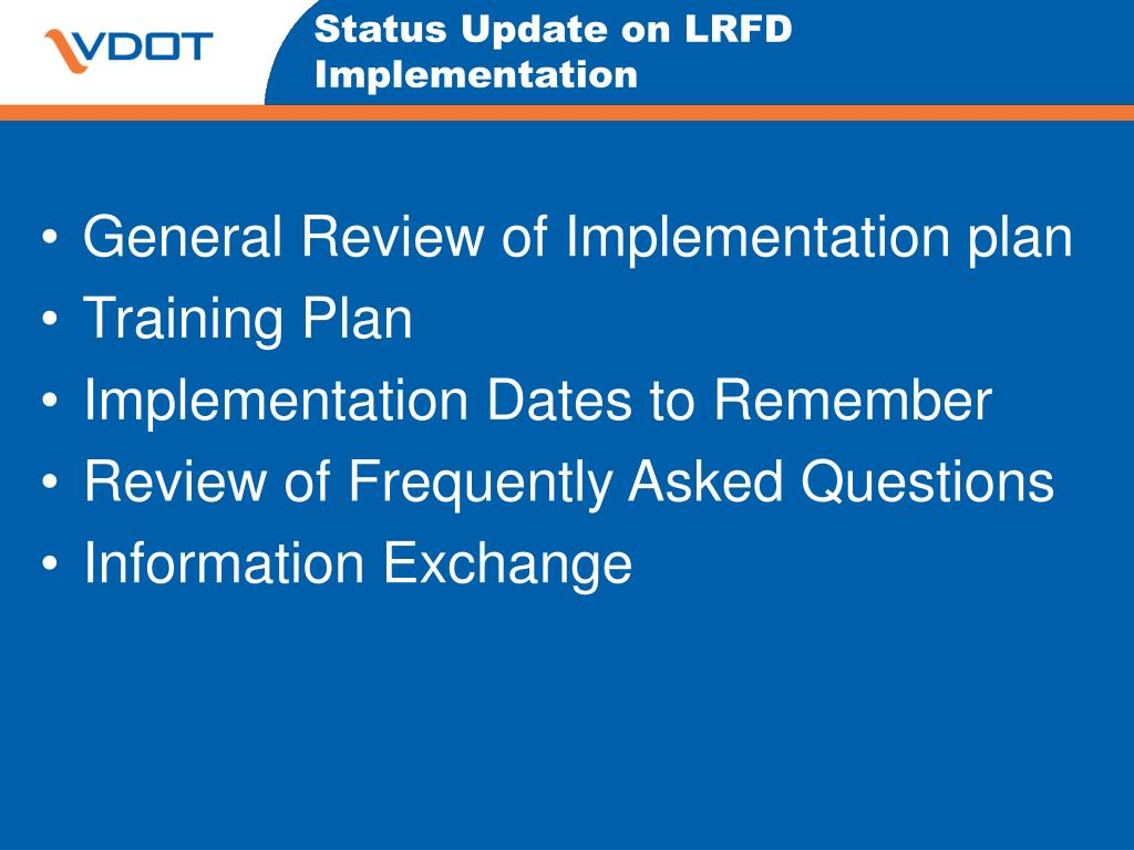 Status Update on LRFD Implementation
