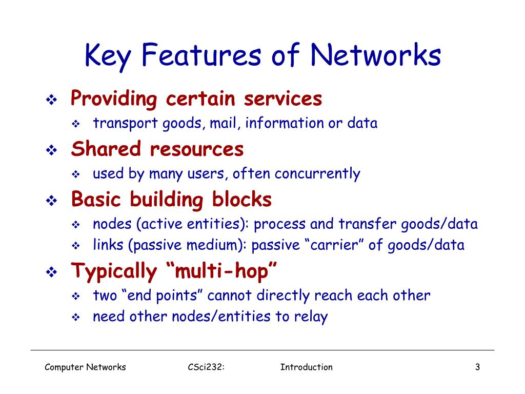 Key Features of Networks