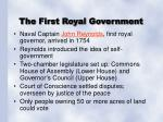the first royal government