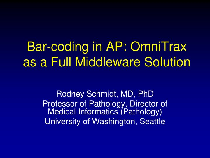 Bar coding in ap omnitrax as a full middleware solution
