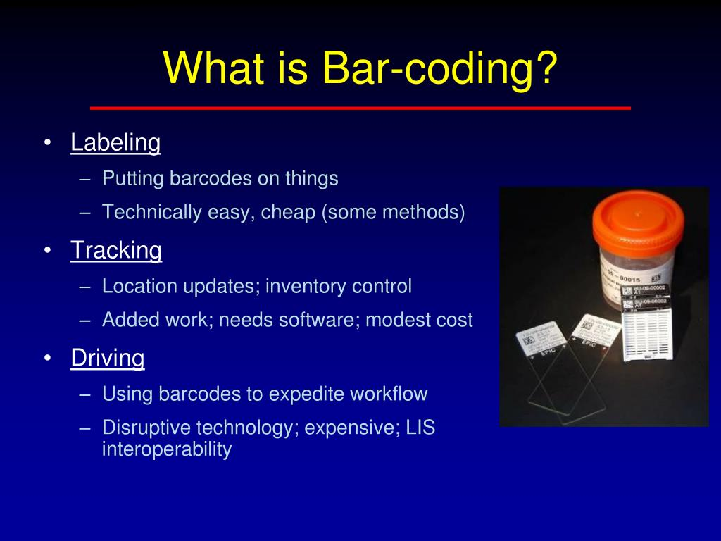 What is Bar-coding?