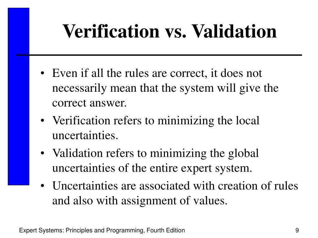 Verification vs. Validation
