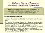 iv failure to dispose of documents containing confidential information