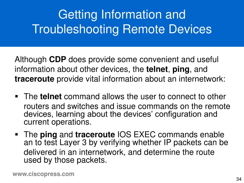 Getting Information and Troubleshooting Remote Devices