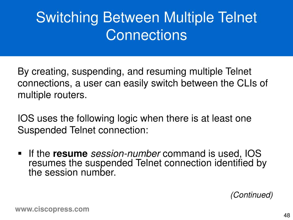 Switching Between Multiple Telnet Connections