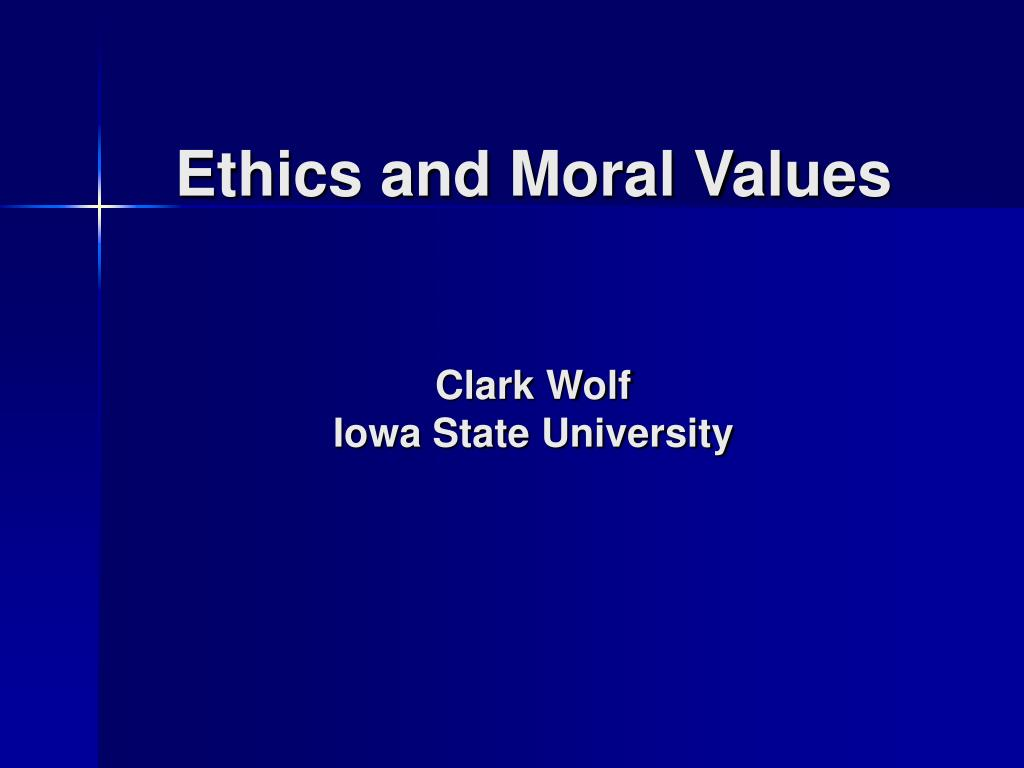 Ethics and Moral Values