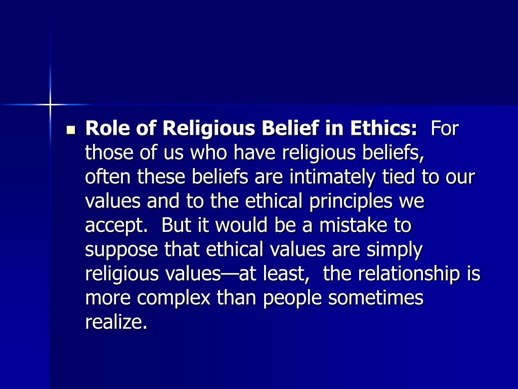 Role of Religious Belief in Ethics: