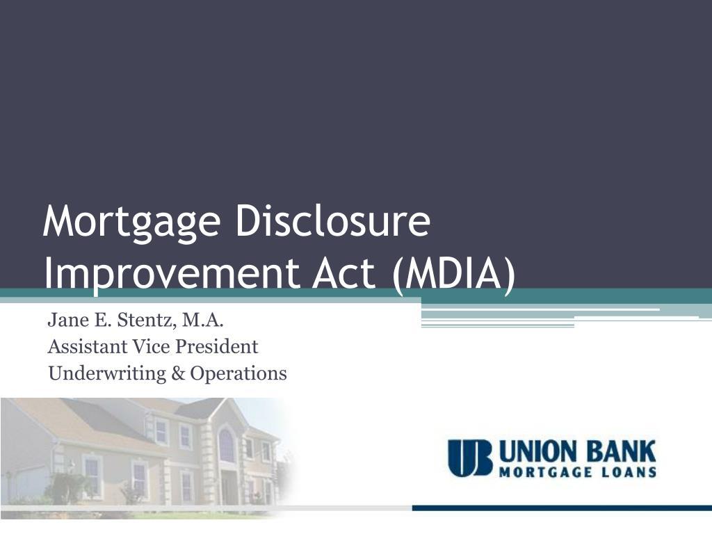 Mortgage Disclosure Improvement Act (MDIA)