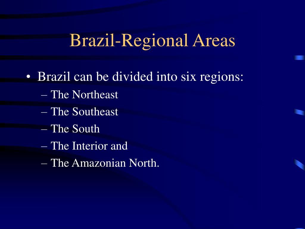 Brazil-Regional Areas