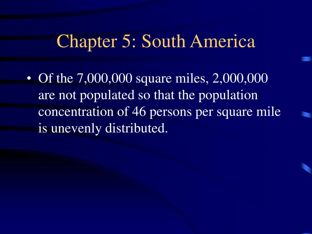 Chapter 5: South America