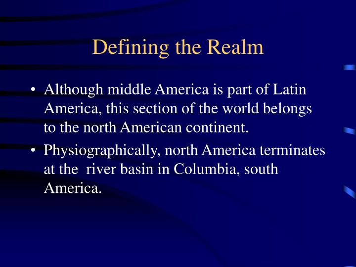 Defining the realm