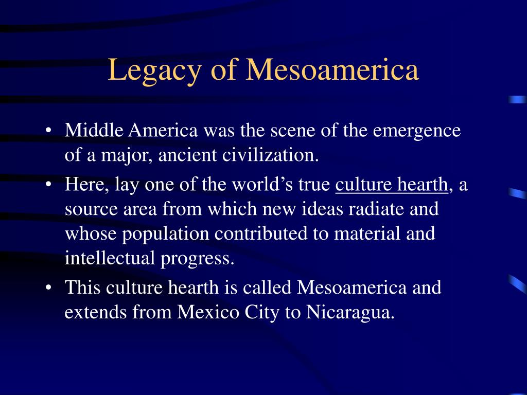 Legacy of Mesoamerica
