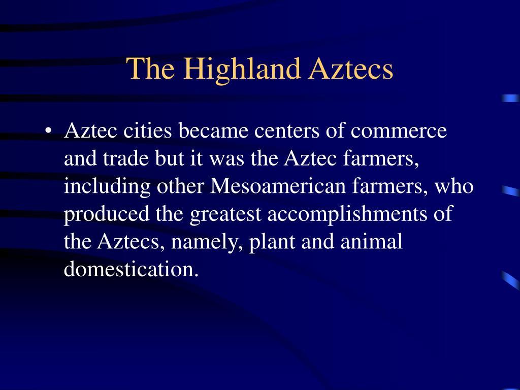 The Highland Aztecs