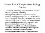 present state of computational biology practice