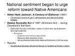national sentiment began to urge reform toward native americans