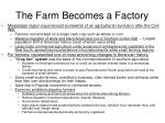 the farm becomes a factory