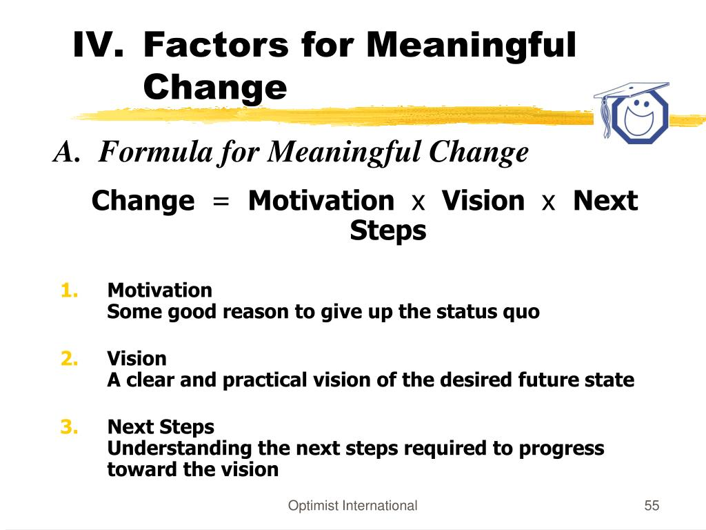 Factors for Meaningful Change