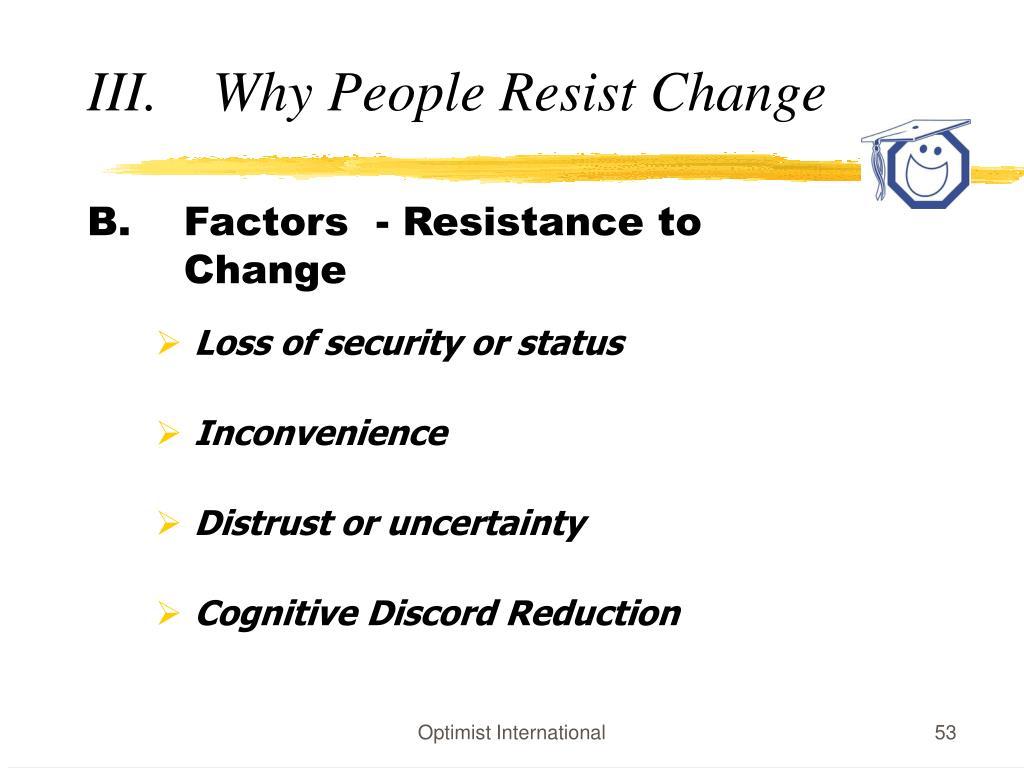 Factors  - Resistance to Change