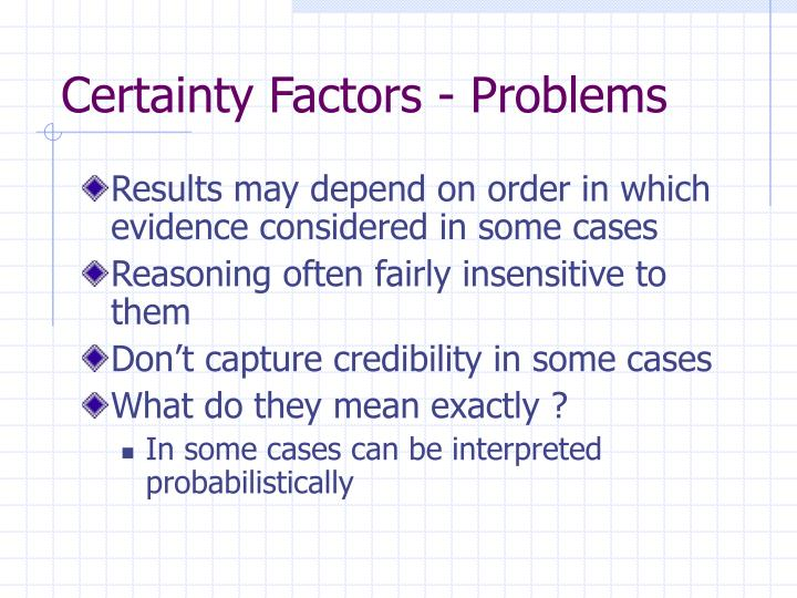 Certainty Factors - Problems