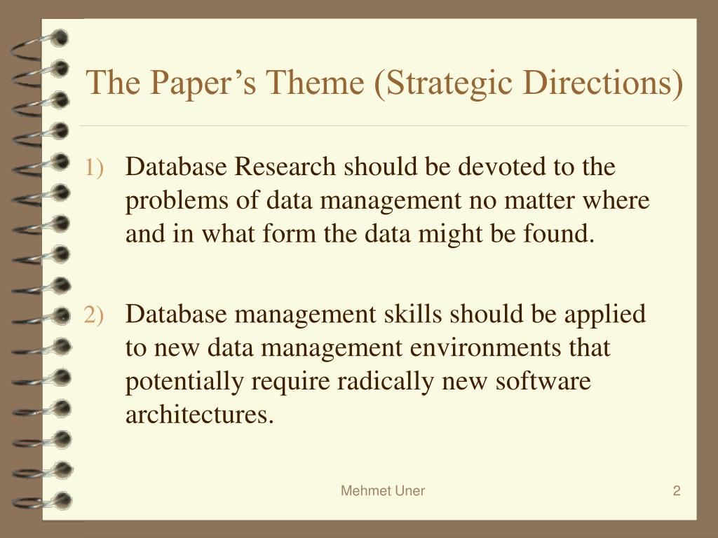 The Paper's Theme (Strategic Directions)