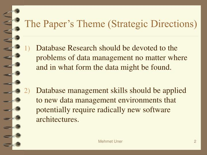 The paper s theme strategic directions