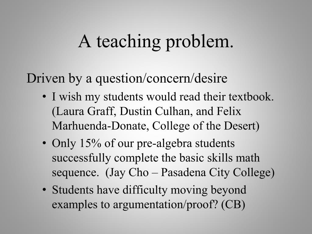 A teaching problem.